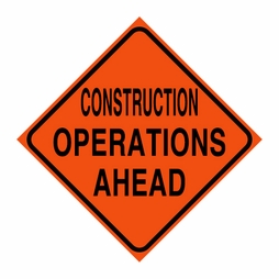 "Logging Sign - ""Construction Operations Ahead"" - Corrugated Plastic 24"" x 24"""
