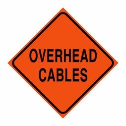 "Logging Sign - ""Overhead Cables"" - Corrugated Plastic 24"" x 24"""