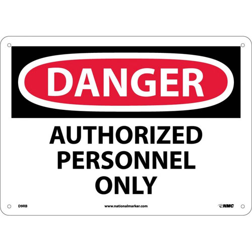 """National Marker Safety Sign - """"Danger Authorized Personnel Only"""""""