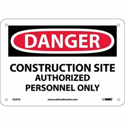 """National Marker Safety Sign - """"Danger Construction Site Authorized Personnel Only"""""""