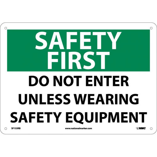 """National Marker Safety Sign - """"Security First Do Not Enter Unless Wearing Safety Equipment"""""""