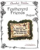 Feathered Friends - August