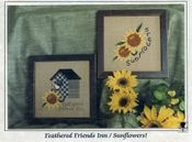 Feathered Friends Inn / Sunflowers!