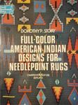 Full-Color American Indian Designs for Needlepoint Rugs