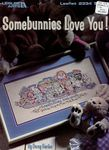 Somebunnies Love You!