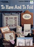 To Have And To Fold