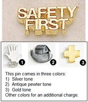 Safety First Metal Lapel Pin - 3/4""