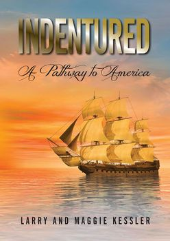 Indentured: A Pathway to America