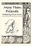 More Than Friends: Shaped by Flower Power: Women's Stories from Brotherhood of the Spirit