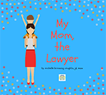 My Mom, the Lawyer