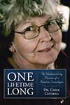 One Lifetime Long: The Heartwarming Memoir of a Pediatric Cardiologist