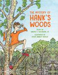 The Mystery of Hank's Woods