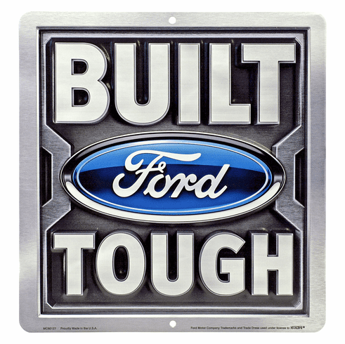 Ford MS117 Built Ford Tough Tin Sign