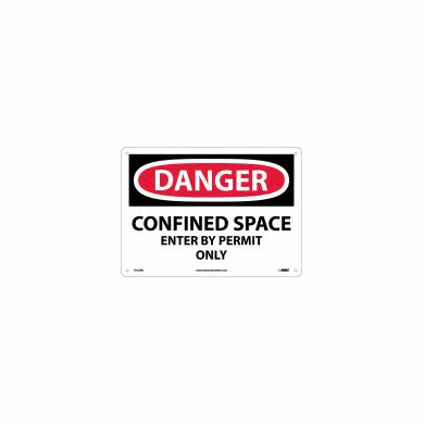 """NMC D-162R """"DANGER CONFINED SPACE ENTER BY PERMIT ONLY"""" Ridged Plastic"""