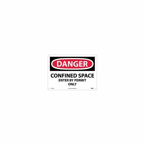 "NMC D-162R ""DANGER CONFINED SPACE ENTER BY PERMIT ONLY"" Ridged Plastic"