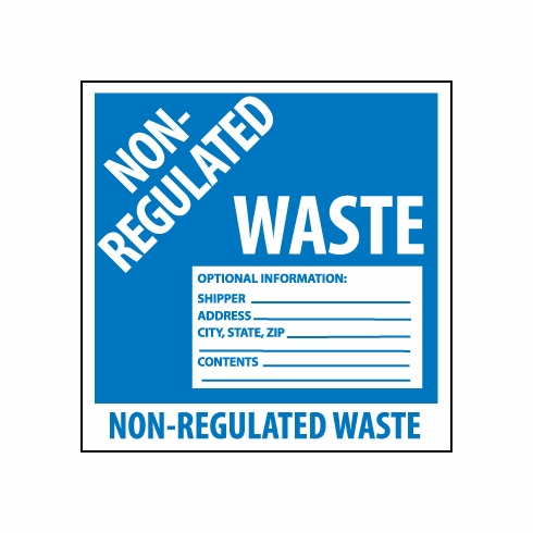 "NMC HW9N 6X6 PS Vinyl ""NON-REGULATED WASTE"" Label"