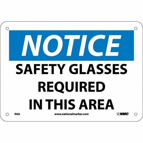 """NMC N6R """"Notice Safety glasses Required In This Area"""" Ridged Plastic 7"""" X 10"""" Sign"""