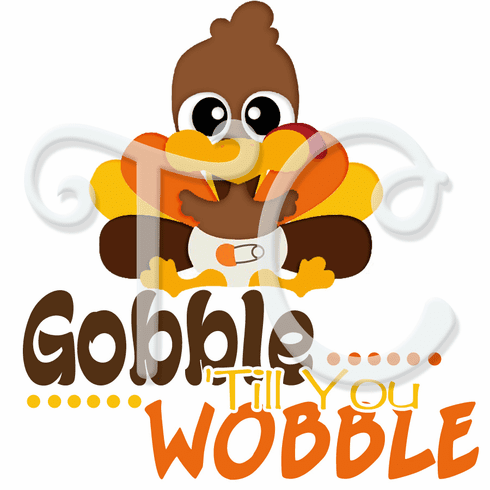 Gobble 'til you Wobble personalized turkey Thanksgiving t shirt