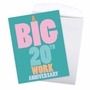 Hilarious Milestone Anniversary Jumbo Greeting Card From NobleWorksCards.com - 20 Years At Work image 3