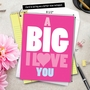 Humorous Blank Jumbo Paper Card from NobleWorksCards.com - A Big I Love You image 6