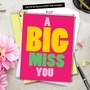 Hysterical Miss You Jumbo Greeting Card from NobleWorksCards.com - A Big Miss You image 6