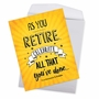 Hilarious Retirement Jumbo Printed Card By Johnie Seals From NobleWorksCards.com - As You Retire image 2