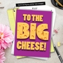 Humorous Boss's Day Jumbo Paper Greeting Card From NobleWorksCards.com - Big Cheese image 6