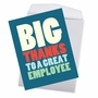 Hilarious Employee Appreciation Day Jumbo Greeting Card From NobleWorksCards.com - Big Employee Thanks image 3