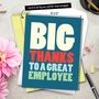 Hilarious Employee Appreciation Day Jumbo Greeting Card From NobleWorksCards.com - Big Employee Thanks image 6