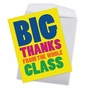 Funny Teacher Thank You Jumbo Paper Greeting Card From NobleWorksCards.com - Big Thanks From The Class image 2