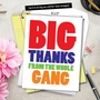 Humorous Thank You Jumbo Card From NobleWorksCards.com - Big Thanks From The Gang image 6