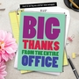 Hilarious Thank You Jumbo Printed Greeting Card From NobleWorksCards.com - Big Thanks From The Office image 6