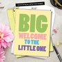 Hilarious Baby Jumbo Paper Greeting Card from NobleWorksCards.com - Big Welcome image 6