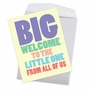 Funny Baby Jumbo Card From NobleWorksCards.com - Big Welcome image 2