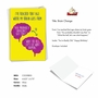 Hilarious Birthday Printed Card From NobleWorksCards.com - Brain Change image 2