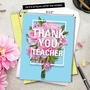 Creative Teacher Thank You Jumbo Greeting Card By NobleWorks Inc From NobleWorksCards.com - Flowers for Teacher image 6
