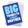 Humorous Brother Thank You Jumbo Card From NobleWorksCards.com - Great Brother image 3
