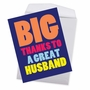 Funny Thank You Jumbo Paper Greeting Card From NobleWorksCards.com - Great Husband image 3