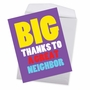 Humorous Thank You Jumbo Paper Card From NobleWorksCards.com - Great Neighbor image 3