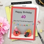Funny Milestone Birthday Jumbo Paper Card By Thea Musselwhite From NobleWorksCards.com - How Did 40 Happen image 6