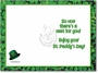 Humorous St. Patrick's Day Greeting Card from NobleWorksCards.com - Irishman Walks Out image 1
