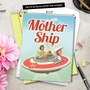 Funny Mother's Day Jumbo Printed Greeting Card from NobleWorksCards.com - Mother Ship image 6