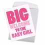 Hilarious Baby Jumbo Printed Card From NobleWorksCards.com - New Baby Girl image 2