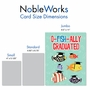 Funny Graduation Jumbo Paper Card From NobleWorksCards.com - No More School image 5