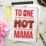Humorous Mother's Day Jumbo Card From NobleWorksCards.com - One Hot Mama image 6