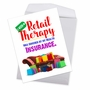 Humorous Get Well Jumbo Card From NobleWorksCards.com - Retail Therapy image 3