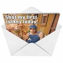 Funny Thanksgiving Paper Greeting Card from NobleWorksCards.com - Shot First Turkey image 2