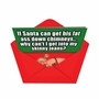 Hysterical Christmas Printed Card by Rochelle Tougas from NobleWorksCards.com - Skinny Jeans image 2