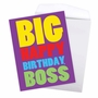 Hysterical Birthday Jumbo Printed Card From NobleWorksCards.com - To The Boss image 2