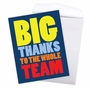 Humorous Thank You Jumbo Paper Card From NobleWorksCards.com - To The Whole Team image 3